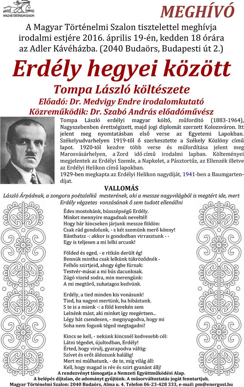 Magyar Történelmi Szalon irodalmi estje Erdély hegyei között Tompa László költészete