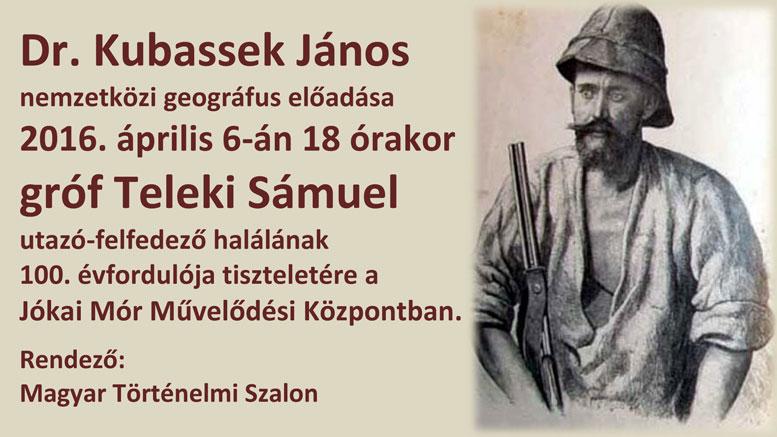 Dr. Kubassek János nemzetközi geográfus előadása Magyar Történelmi Szalon