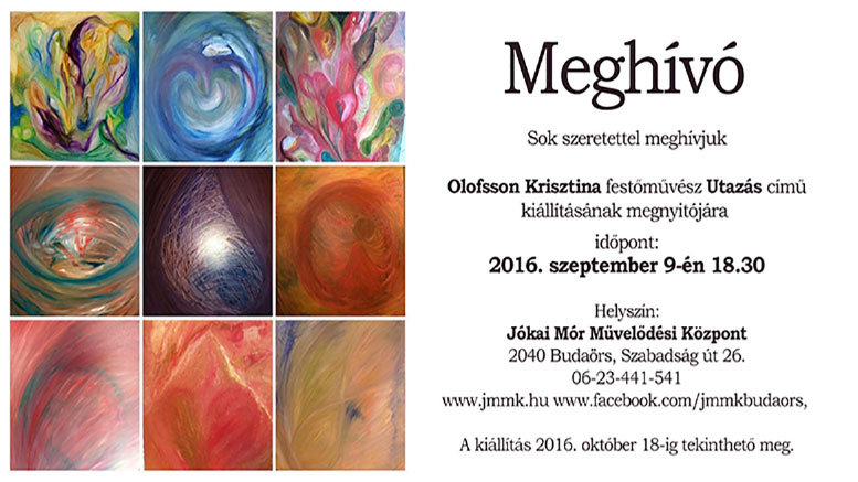 JMMK - Olofsson Krisztina, Utazás című kiállítása