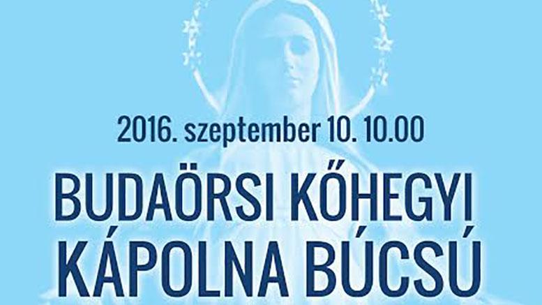Budaörsi Kőhegyi Kápolna Búcsú 2016