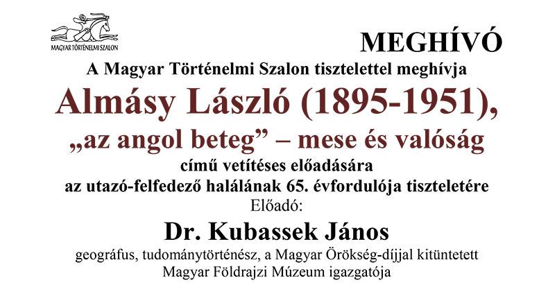 """Magyar Történelmi Szalon: Almásy László, """"az angol beteg"""""""