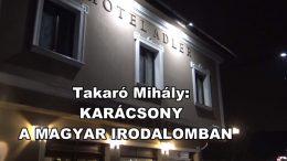 Takaró Mihály: Karácsony a magyar irodalomban Riport